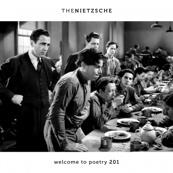The Nietzsche - Welcome to Poetry 201 [ep] (2016)