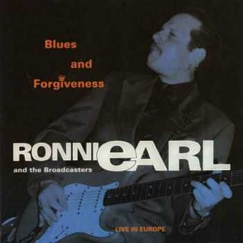 Ronnie Earl & The Broadcasters - Blues And Forgiveness Live In Europe (1993)