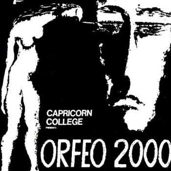 Capricorn College - Orfeo 2000 (1972) [Reissue 1994] Lossless
