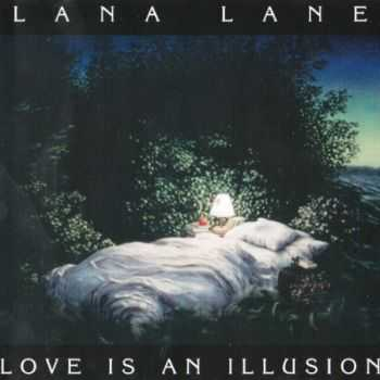 Lana Lane - Love Is An Illusion (1995) Lossless