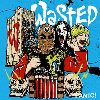 Wasted - Panic! EP (2016)