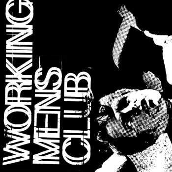 Working Men's Club - S/T [ep] (2016)