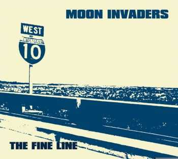 The Moon Invaders - The Fine Line (2011)