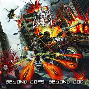 Waking The Cadaver - Beyond Cops Beyond God (2010)