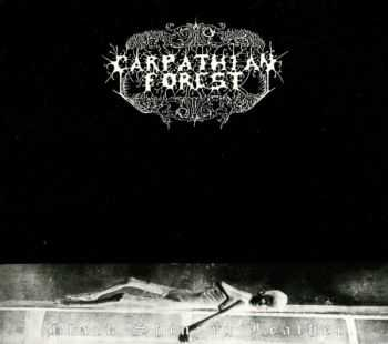 Carpathian Forest - Black Shining Leather (1998) (LOSSLESS)