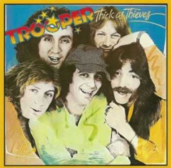 Trooper - Thick As Thieves (1978) [Reissue 1995] Lossless