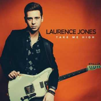 Laurence Jones - Take Me High (2016)