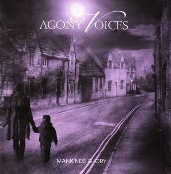 Agony Voices - Mankinds Glory (2015) (LOSSLESS)