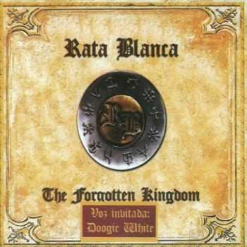 Rata Blanca -  The Forgotten Kingdom (2009) Lossless+MP3