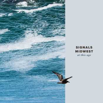 Signals Midwest - At This Age (2016)