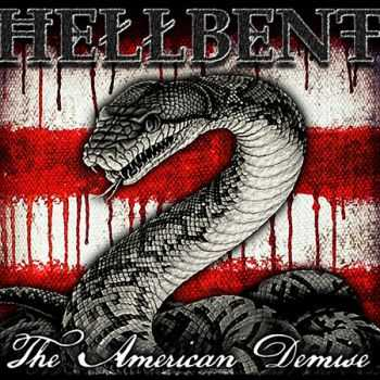 Hellbent - The American Demise (2016)