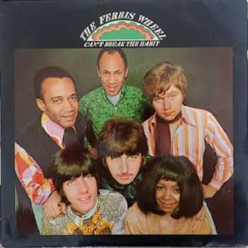 The Ferris Wheel - Can't Break The Habit (1967)