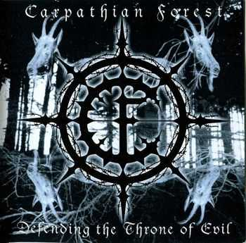Carpathian Forest - Defending The Throne Of Evil (2003) (LOSSLESS)