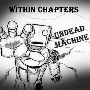 Within Chapters - Undead Machine (2016)