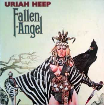 Uriah Heep - Fallen Angel (1978) (2005 Expanded Deluxe Edition) Mp3+Lossless