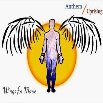 Wings For Marie - Anthem Uprising (2016)