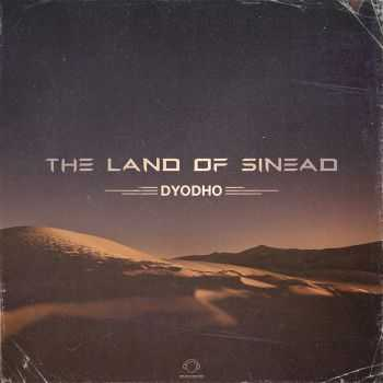 Dyodho - The Land Of Sinead (2016)