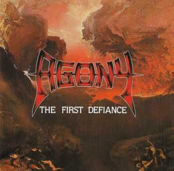 Agony - The First Defiance (1988) LOSSLESS + MP3