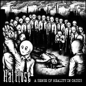 Haltlose - A Sense of Reality in Crisis (2016)