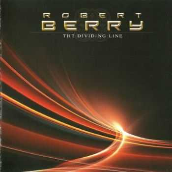 Robert Berry  - The Dividing Line  (2008) Lossless+MP3