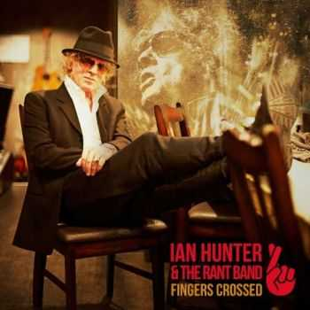 Ian Hunter - Fingers Crossed (2016)