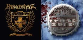 Haemorrhage & Rompeprop - To Serve - To Protect... To Kill - To Dissect & Great Grinds Drink Alike [Split] (2016)