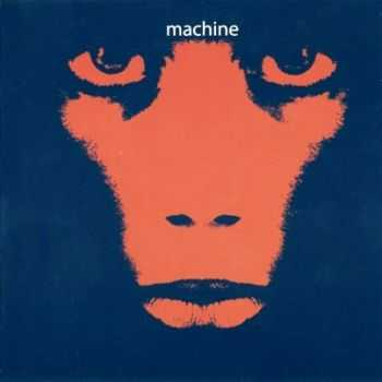 Machine - Machine (1970) [Reissue 2010] Lossless
