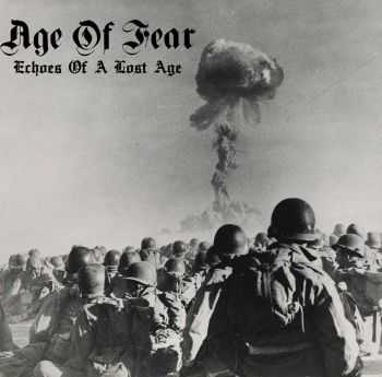 Age of Fear - Echoes Of A Lost Age [DEMO] (2014)