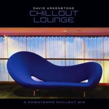 David Arkenstone - Chillout Lounge (2009)