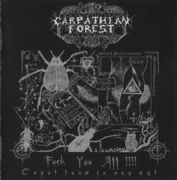 Carpathian Forest - Fuck You All !!!! - Caput Tuum In Ano Est (2006) (LOSSLESS)