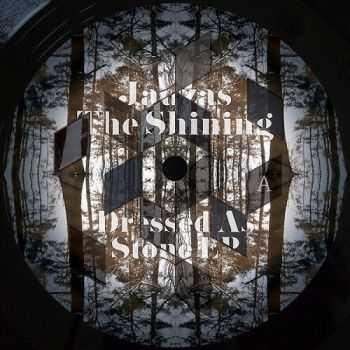 Jauzas The Shining - Dressed As Stone EP (2016)