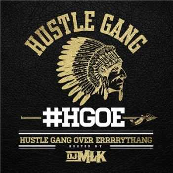 Hustle Gang - Hustle Gang Over Errrrythang (2016)