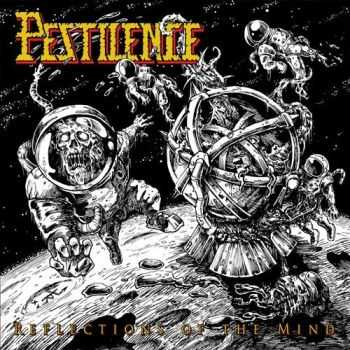 Pestilence – Reflections Of The Mind [Compilation] (2016)