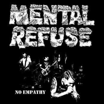 Mental Refuse - No Empathy [ep] (2016)
