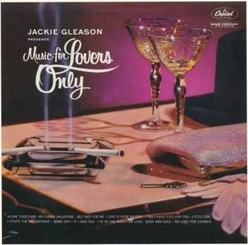 Jackie Gleason Orchestra - Music For Lovers Only (1955/ 2012)