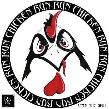 Run Chicken Run - Open The Grill (2016)