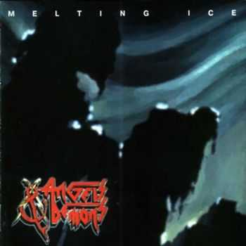 Angels & Demons - Melting Ice (1994)