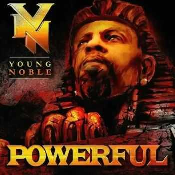 Young Noble (Outlawz) - Powerful (320 Kbps) (2016)