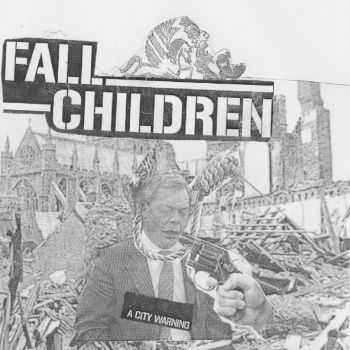 Fall Children - A City Warning [ep] (2016)