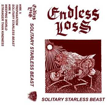 ENDLESS LOSS - Solitary Starless Beast [ep] (2016)