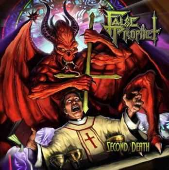 False Prophet - Second Death (Compilation	2013)