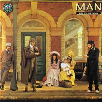 Man - Back Into The Future (1973) [Reissue 1993] Lossless+MP3