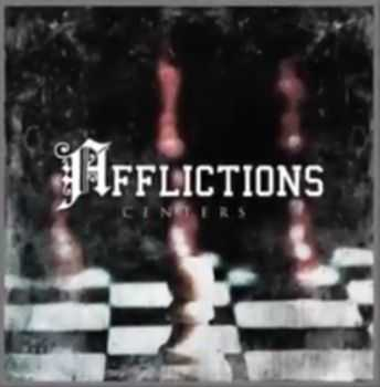 Afflictions - Centers (ep 2013)