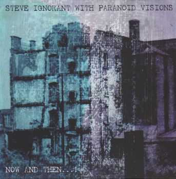 Steve Ignorant with Paranoid Visions � Now and Then�! (2016)