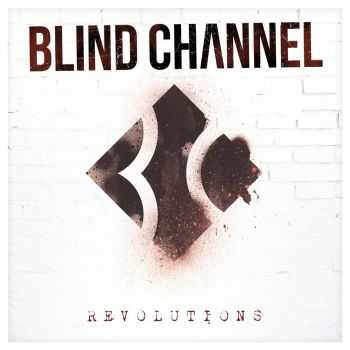 Blind Channel - Revolutions (2016)