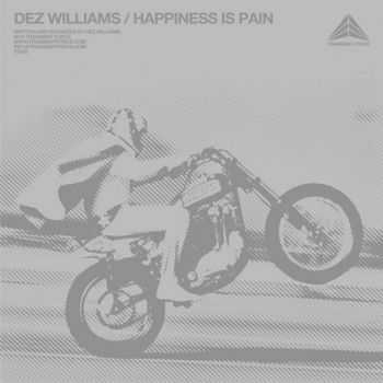 Dez Williams - Happiness Is Pain (2014)