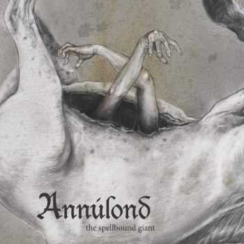 Annulond - The Spellbound Giant (2016)