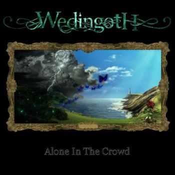 Wedingoth - Alone In The Crowd (2016)