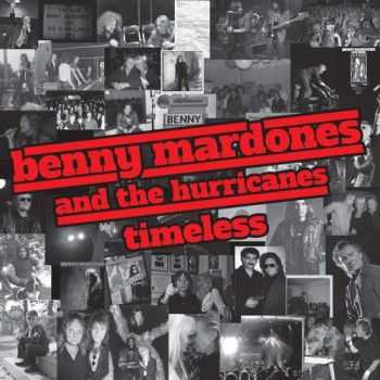 Benny Mardones and The Hurricanes - Timeless (2016)