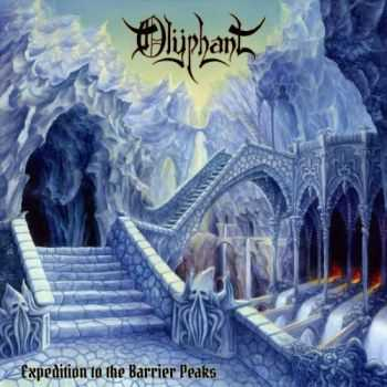 Olyphant - Expedition To The Barrier Peaks (2016)